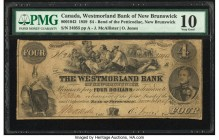 Canada Bend of Petticodiac, NB- Westmorland Bank of New Brunswick $4 1.11.1859 Ch.# 800-10-42 PMG Very Good 10.   HID09801242017  © 2020 Heritage Auct...
