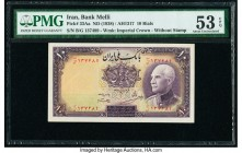 Iran Bank Melli 10 Rials ND (1938) / AH1317 Pick 33Aa PMG About Uncirculated 53 EPQ.   HID09801242017  © 2020 Heritage Auctions | All Rights Reserved
