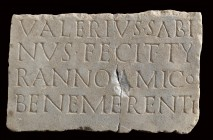 Roman Marble Funerary Inscription Slab, 1st century AD; height cm 17; length cm 27,5; wide cm 2; Dedicated by Valerius Sabinus to friend Tyranno. Prov...