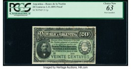 Argentina Banco de la Nacion Argentina 20 Centavos 1.11.1891 Pick 211p Proof PCGS Choice New 63. Pen cancelled and minor ink erosion.   HID09801242017...