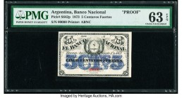 Argentina Banco Nacional 5 Centavos Fuertes 1.8.1873 Pick S642p Proof PMG Choice Uncirculated 63 EPQ.   HID09801242017  © 2020 Heritage Auctions | All...