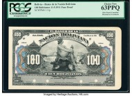 Bolivia Banco de la Nacion Boliviana 100 Bolivianos 11.5.1911 Pick 111p Face Proof PCGS Choice New 63PPQ. Punch hole cancelled with 4 holes and mounte...