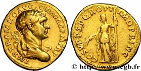 TRAJANUS Type : Aureus  Date : 22e ém.  Date : 107  Mint name / Town : Rome  Metal : gold  Millesimal fineness : 1000  ‰ Diameter : 20  mm Orientation...