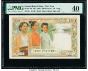 French Indochina Institut d'Emission des Etats, Vietnam 100 Piastres = 100 Dong ND (1954) Pick 108 PMG Extremely Fine 40.   HID09801242017  © 2020 Her...