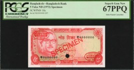 BANGLADESH. Bangladesh Bank. 5 Taka, ND (1972). P-10s. Specimen. PCGS Currency Superb Gem New 67 PPQ. Hole Punch Cancelled.