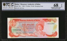 BELIZE. Monetary Authority of Belize. 5 Dollars, 1980. P-39a. PCGS GSG Superb Gem Uncirculated 68 OPQ.