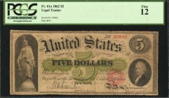 Fr. 61a. 1862 $5 Legal Tender Note. PCGS Currency Fine 12.