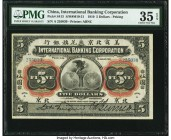 China International Banking Corporation, Peking 5 Dollars 1.1.1910 Pick S413 S/M#M10-21 PMG Choice Very Fine 35 EPQ. Desirable and rare in issued form...