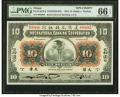China International Banking Corporation, Tientsin 10 Dollars 1.7.1918 Pick S431s S/M#M10-42b Specimen PMG Gem Uncirculated 66 EPQ. A desirable, large ...