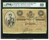 Cuba Banco Espanol De La Isla De Cuba 50 Pesos 15.5.1896 Pick 50b PMG Extremely Fine 40. Red PLATA overprint; without left signature; minor ink burn. ...