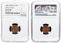 Austria 5/10 Kreuzer 1885 Franz Joseph I(1848-1916). Averse: Crowned imperial double eagle. Reverse: Fraction within wreath. Copper. KM 2183. NGC MS 6...