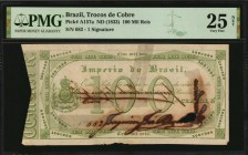 BRAZIL. Trocos de Cobre. 100 Mil Reis, ND (1833). P-A157a. PMG Very Fine 25 Net. Tape Repairs, Ink Burn.