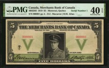 CANADA. Merchants Bank of Canada. 5, 1919. CH #460-22-02. Serial Number 1. PMG Extremely Fine 40 EPQ.