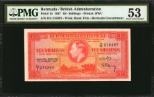 BERMUDA. British Administration. 10 Shillings, 1947. P-15. PMG About Uncirculated 53.