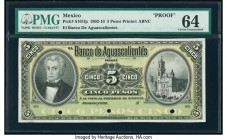 Mexico Banco De Aguascalientes 5 Pesos 1902-10 Pick S101fp Front Proof PMG Choice Uncirculated 64. Three POCs.  HID09801242017  © 2020 Heritage Auctio...