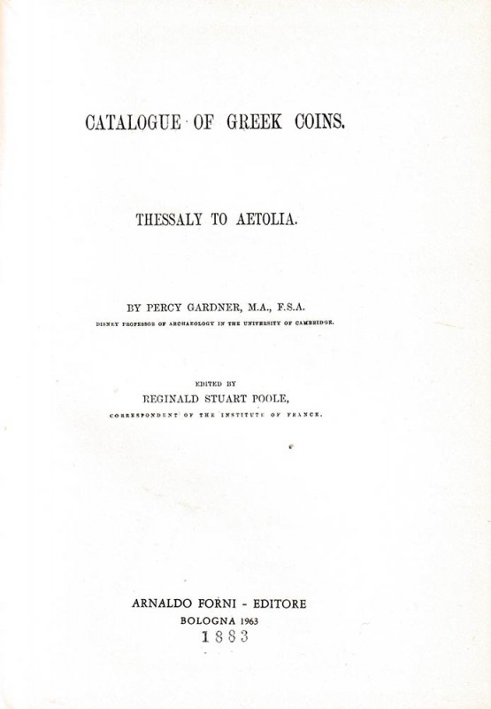 BRITISH MUSEUM. Gardner Percy. A catalogue of the Greek Coins vol. VII: Thessaly...