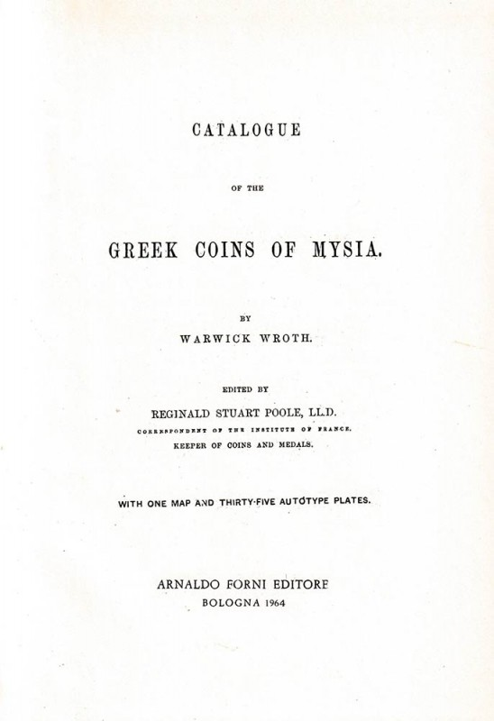 BRITISH MUSEUM. Wroth Warwick. A catalogue of the Greek Coins vol. XIV: Mysia. R...