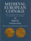 DAY William R. Jr., MATZKE Michael & SACCOCCI Andrea. Medieval European Coinage Vol. 12. Italy I: Northern Italy. Cambridge 2016 (2017). Hardcover wit...