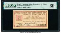 Brazil Previdencia dos Servidores do Estado 2 Mil Reis 31.10.1930 Pick S761 PMG Very Fine 30.   HID09801242017  © 2020 Heritage Auctions | All Rights ...