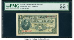 Brazil Thesouro Do Estado 5 Mil Reis 1.5.1931 Pick S781 PMG About Uncirculated 55 Net. Adhesive.  HID09801242017  © 2020 Heritage Auctions | All Right...
