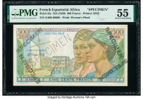 French Equatorial Africa Caisse Centrale de la France d'Outre-Mer 500 Francs ND (1949) Pick 25s Specimen PMG About Uncirculated 55. Roulette Specimen ...