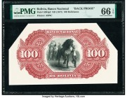 Bolivia Banco Nacional de Bolivia 100 Bolivianos ND (1877) Pick S204p2 Back Proof PMG Gem Uncirculated 66 EPQ. We could find zero price history in any...