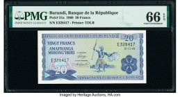Burundi Banque de la Republique du Burundi 20 Francs 1968 Pick 21a PMG Gem Uncirculated 66 EPQ.   HID09801242017  © 2020 Heritage Auctions | All Right...