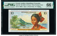 French Antilles Institut d'Emission des Departements d'Outre-Mer 10 Francs ND (1964) Pick 8b PMG Gem Uncirculated 66 EPQ.   HID09801242017  © 2020 Her...