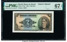 Brazil Banco do Brasil 2 Mil Reis 8.1.1923 Pick 111p1 Front Proof PMG Superb Gem Unc 67 EPQ. Printer's annotation.  HID09801242017  © 2020 Heritage Au...