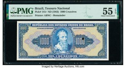 Brazil Tesouro Nacional 1000 Cruzeiros ND (1943) Pick 141r Remainder PMG About Uncirculated 55 EPQ. One POC.  HID09801242017  © 2020 Heritage Auctions...