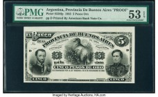 Argentina Provincia de Buenos Aires 5 Pesos Oro 19.1.1883 Pick S538fp Front Proof PMG About Uncirculated 53 EPQ.   HID09801242017  © 2020 Heritage Auc...