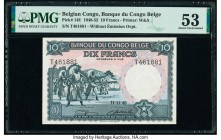 Belgian Congo Banque du Congo Belge 10 Francs 11.11.1948 Pick 14E PMG About Uncirculated 53.   HID09801242017  © 2020 Heritage Auctions | All Rights R...