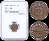 "GREECE: 1 Lepton (1846) (type II) in copper with Royal Coat of Arms and inscription ""ΒΑΣΙΛΕΙΟΝ ΤΗΣ ΕΛΛΑΔΟΣ"". Inside slab by NGC ""MS 61 BN"". (Hellas 33..."