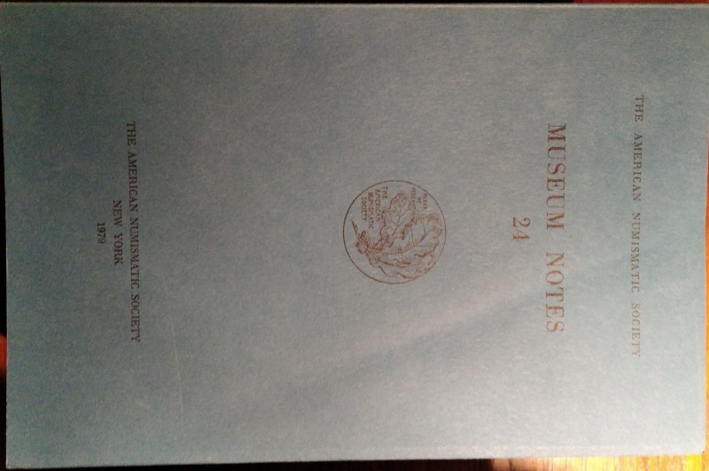 AMERICAN JOURNAL OF NUMISMATICS. 24. Second series, continuing The American Numi...