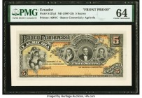 Ecuador Banco Comercial y Agricola 5 Sucres ND (1907-25) Pick S127fp Front Proof PMG Choice Uncirculated 64. Two POCs.  HID09801242017  © 2020 Heritag...