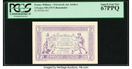 France Tresorerie Aux Armees 2 Francs ND (1917) Pick M3 Remainder PCGS Currency Superb Gem New 67PPQ.   HID09801242017  © 2020 Heritage Auctions | All...