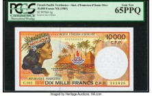 French Pacific Territories Institut d'Emission d'Outre Mer 10,000 Francs ND (1985) Pick 4g PCGS Currency Gem New 65PPQ.   HID09801242017  © 2020 Herit...