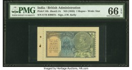 India Government of India 1 Rupee 1935 Pick 14b Jhun3.2.1A PMG Gem Uncirculated 66 EPQ. Note unaffected by issues in selvage.   HID09801242017  © 2020...