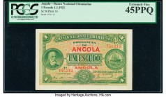 Angola Banco Nacional Ultramarino 1 Escudo 1.1.1921 Pick 55 PCGS Extremely Fine 45PPQ.   HID09801242017  © 2020 Heritage Auctions | All Rights Reserve...