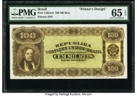 Brazil Banco da Republica dos Estados Unidos do Brazil 100 Mil Reis ND Pick UNL Printer's Design PMG Gem Uncirculated 65 EPQ.   HID09801242017  © 2020...