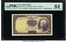 Iran Bank Melli 10 Rials ND (1938) / AH1317 Pick 33Aa PMG Choice Uncirculated 64.   HID09801242017  © 2020 Heritage Auctions | All Rights Reserved