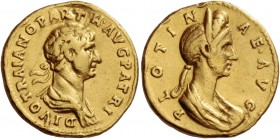 Trajan, 98 – 117. Aureus 117-118, AV 7.08 g. DIVO TRAIANO PARTH·AVG PATRI Laureate and draped bust of Trajan r. Rev. PLOTIN – AE·AVG Draped and diadem...