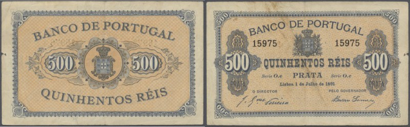 Portugal: 500 Reis 1891 P. 65, center fold, staining at upper border on front, a...