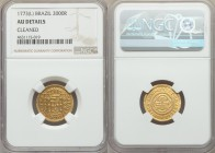 "Jose I gold ""Reduced Size"" 2000 Reis 1773-(L) AU Details NGC, Lisbon mint, KM198. Well-struck with bold details preserved in spite of the past cleanin..."