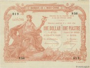 Country : FRENCH INDOCHINA  Face Value : 1 Dollar - 1 Piastre  Date : 03 août 1891  Period/Province/Bank : Banque de l'Indochine  Catalogue reference ...