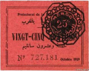 Country : MOROCCO  Face Value : 25 Centimes  Date : octobre 1919  Period/Province/Bank : Protectorat de la France au Maroc  Catalogue reference : P.4a...
