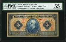 Brazil Thesouro Nacional 5 Mil Reis ND (1925) Pick 29c PMG About Uncirculated 55 EPQ.   HID09801242017