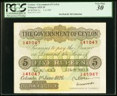 Ceylon Government of Ceylon 5 Rupees 1.6.1926 Pick 22 PCGS Very Fine 30. The colors are still bold and the paper appears to retain plenty of crispness...