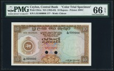 Ceylon Central Bank of Ceylon 10 Rupees ND (1956-63) Pick 59cts Color Trial Specimen PMG Gem Uncirculated 66 EPQ. A handsome and rare Color trial Spec...