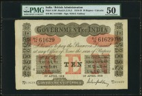 India Government of India 10 Rupees Calcutta 27.4.1918 Pick A10f Jhunjhunwalla-Razack 2A.2.3 A.3 PMG About Uncirculated 50. This bright and only light...